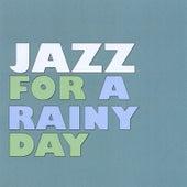 Jazz for A Rainy Day by Jazz for A Rainy Day