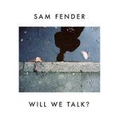 Will We Talk? (Instrumental) van Sam Fender