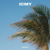 ICIMY (Acoustic) von Phoebe Ryan