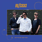 Gotta Get Better by Buzzcocks