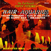 Hair - Aquarius (Remastered from the Original Alshire Tapes) by The California Poppy Pickers