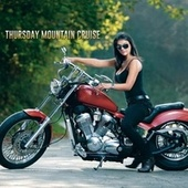 Thursday Mountain Cruise von Various Artists