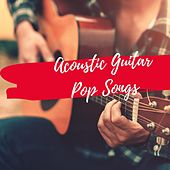 Acoustic Guitar Pop Songs von Various Artists