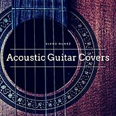 Acoustic Guitar Covers van Aleko Nunez
