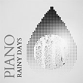 Piano Rainy Days von Various Artists