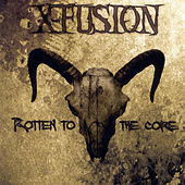 Rotten to the Core de X-Fusion