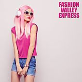 Fashion Valley Express (Deep House Selection) by Various Artists