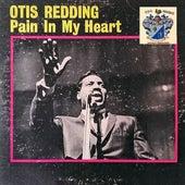 Pain in My Heart de Otis Redding