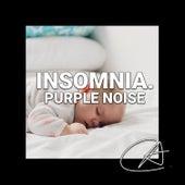 Purple Noise Insomnia (Loopable) von Yoga