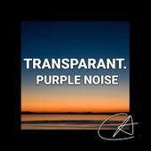Purple Noise Transparant (Loopable) von Yoga
