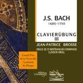 Johann Sebastian Bach - Clavierübung III - Grands & petits chorals de Jean-Patrice Brosse