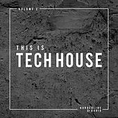 This Is Tech House, Vol. 2 de Various Artists