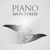 Piano Anti-Stress de Various Artists