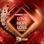 Love Hope Loss de DJ Dangerous Raj Desai