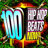100 Hip Hop Beats Now! de Bad Azz