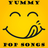 Yummy Pop Songs van Various Artists