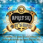 Apres Ski @ it's best (Die besten XXL Apres Ski und Schlager Hits für die Apres Ski Party der Saison 2020 bis 2021) von Various Artists