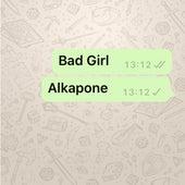 Bad Girl by Al Kapone