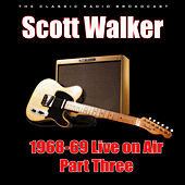1968-69 Live on Air - Part Three (Live) von Scott Walker