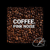 Pink Noise Coffee (Loopable) by White Noise