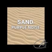 Purple Noise Sand (Loopable) de Binaural Beats Sleep