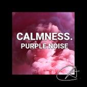 Purple Noise Calmness (Loopable) von S.P.A