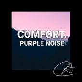 Purple Noise Comfort (Loopable) von Yoga Music