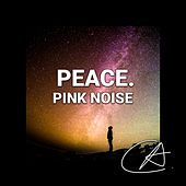 Pink Noise Peace (Loopable) by White Noise