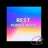 Purple Noise Rest (Loopable) de Mother Nature Sound FX