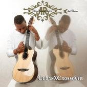 CubanXCrossover de Alfredo Hechavarria