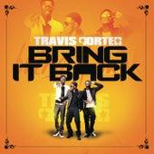 Bring It Back by Travis Porter