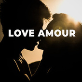 Love Amour de Various Artists