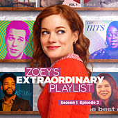 Zoey's Extraordinary Playlist: Season 1, Episode 2 (Music From the Original TV Series) by Cast  of Zoey's Extraordinary Playlist