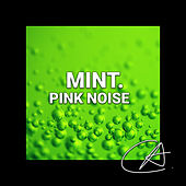 Pink Noise Mint (Loopable) by Hi-Fi CAMP