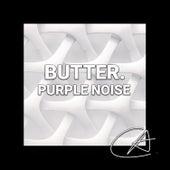 Purple Noise Butter (Loopable) de Mother Nature Sound FX