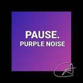 Purple Noise Pause (Loopable) von Yoga