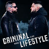 Criminal Lifestyle de Nikkel The Wicked