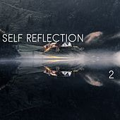Self Reflection, Vol. 2 by Kundalini: Yoga, Meditation, Relaxation