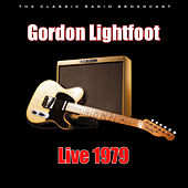 Live 1979 (Live) by Gordon Lightfoot