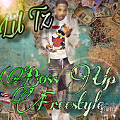 Boss Up Freestyle by Lil TZ
