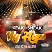 My Hype by Keak Da Sneak