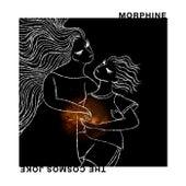 The Cosmos Joke di Morphine