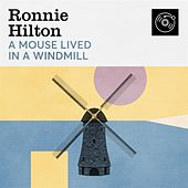 A Mouse Lived In a Windmill von Ronnie Hilton