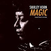 Magic by Shirley Horn
