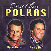 First Class Polkas by Jimmy Sturr