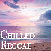 Chilled Reggae de Various Artists