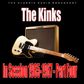 In Session 1965-1967 - Part Four (Live) von The Kinks