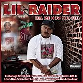 Tell Me How You Feel de Lil Raider