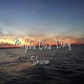 Maybe One Day von Vision