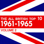 The All British Top 10 1961-1965 Volume 2 by Various Artists